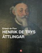 Henrik de Trys ättlingar
